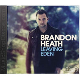 Brandon Heath Leaving Eden   Novo Lacrado Original