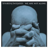 Breaking Benjamin we Are Not Alone Cd Import