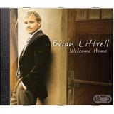 Brian Littrell Welcome Home   Novo Lacrado Original