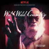 Brocker Way Wild Wild Country Original Music From The Netfl