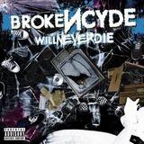 Brokencyde   Will Never Die   Cd