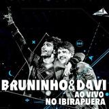 Bruninho E Davi   Ao Vivo No Ibirapuera