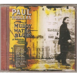 Buddy Guy Trevor Robin Slash Richie Sambora Cd Paul Rodgers