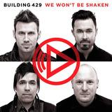 Building 429 We Wont Be Shaken Cd U53