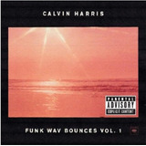 Calvin Harris Funk Wav Bounces Vol  1   Cd Eletrônica