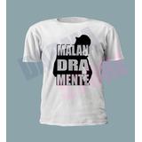 Camiseta Malandramente   Funk Mc Nandinho E Mc Nego Bam Meme