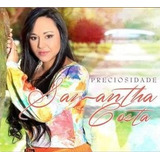 Cantora Samantha Costa   Cd Preciosidade   Cd Gospel