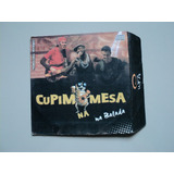 Capa Original Cd   Cupim Na Mesa Na Balada Promo