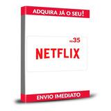 Cartão Pré-pago Presente Netflix R$ 35 Reais Envio Imediato