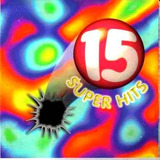 Cd   15 Super Hits = Fugees  Coolio  Oasis  Inner Circle