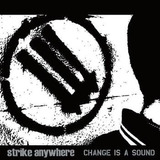 Cd   Strike Anywhere  2001  Change Is A Sound