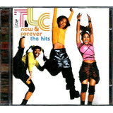Cd   Tlc = Now & Forever   The Hits \ 19 Sucessos