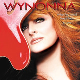 Cd   Wynonna Judd  2003  What The World Needs Now Is Love