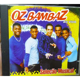 Cd      Oz Bambaz     Ao Vivo