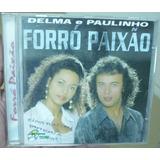 Cd     Delma  E  Paulinho     Forró Paixão