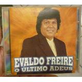 Cd     Evaldo Freire     O Ultimo Adeus