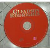 Cd     Gleydson Rodrigues     Sem Capa
