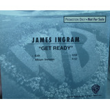 Cd     Single     James Ingram     Get Ready