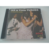 Cd    Ike And Tina Turner   A Fool In Love      Frete Gratis