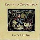 Cd    Richard Thompson   Old Kit Bag     Novo  Lacrado