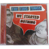 Cd    The Ting Tings  We Started Nothing    Lacrado
