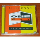 Cd   Al Hudson And One Way   A New Beginning   Raríssimo
