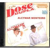 Cd   Alcymar Monteiro   Dose Dupla   Lacrado