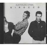 Cd   Australian Crawl   Sirocco   Lacrado