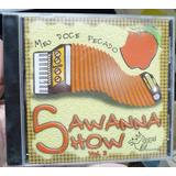 Cd   Banda Sawanna Show     Meu Doce Pecado