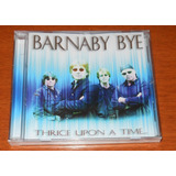 Cd   Barnaby Bye   Thrice Upon A Time