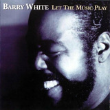 Cd   Barry White   Let The Music Play