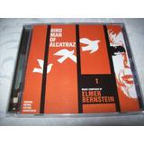 Cd   Birdman Of Alcatraz   Elmer Bernstein   Importado