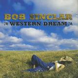 Cd   Bob Sinclar   Western Dream   Lacrado