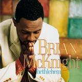 Cd   Brian Mcknight   Bethlehem