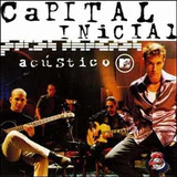 Cd   Capital Inicial   Acústico Mtv   Lacrado