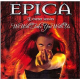 Cd   Cardboard Sleeve   Epica   We Will Take You With Us