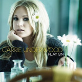 Cd   Carrie Underwood   Play On