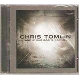 Cd   Chris Tomlin   And If Our God     Lacrado