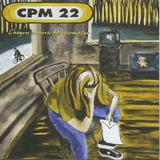 Cd   Cpm 22   Chegou A Hora De Recomeçar   Lacrado