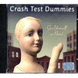 Cd   Crash Test Dummies   Give Yourselfa Hand   Lacrado
