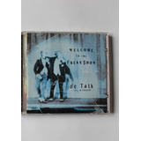 Cd   Dc Talk   Welcome To The Freak Show