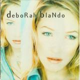Cd   Deborah Blando   Unicamente cd 118   Novo Porem Nao Lac