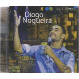 Cd   Diogo Nogueira   Ao Vivo   Lacrado