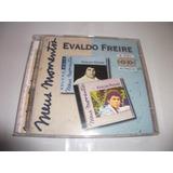 Cd   Evaldo Freire Meus Momentos Com 2 Cds