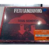 Cd   Fernandinho   Teus Sonhos   Lacrado