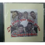 Cd   Grupo Capricho   Do Jeito Que Voce Gosta     B306