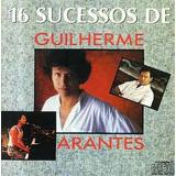 Cd   Guilherme Arantes   16 Sucessos
