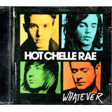 Cd   Hot Chelle Rae   Whatever   Lacrado