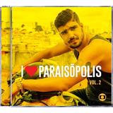 Cd   I Love Paraisopolis Vol 2   Trilha Sonora De Novela