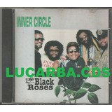 Cd   Inner Circle   Black Roses   Lacrado